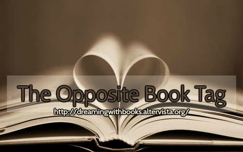 Gioco – The Opposite Book Tag