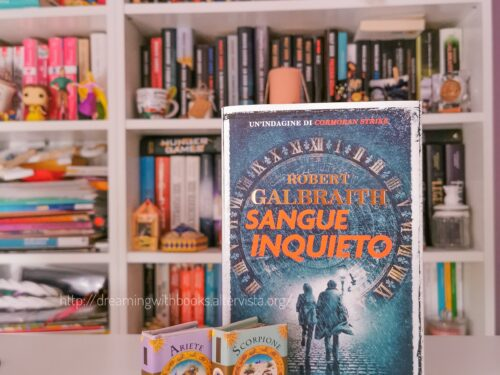 "Recensione – ""Sangue Inquieto"", Robert Galbraith (J.K. Rowling)"